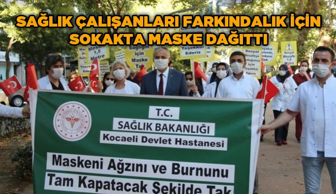 Sağlık çalışanları farkındalıkiçin sokakta maske dağıttı