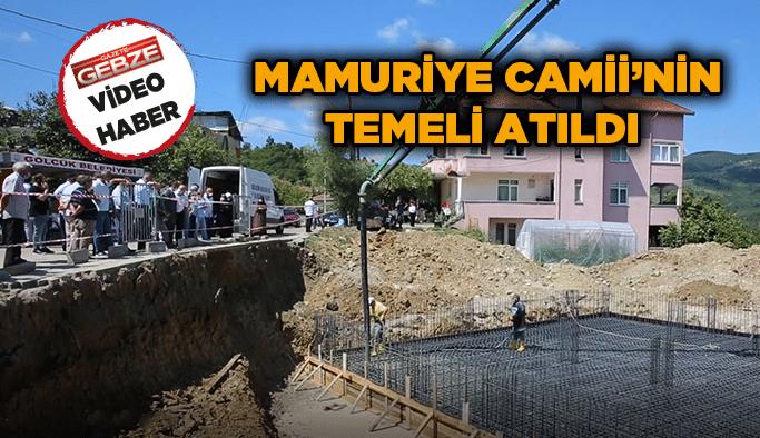 Mamuriye Camii'nin temeli atıldı