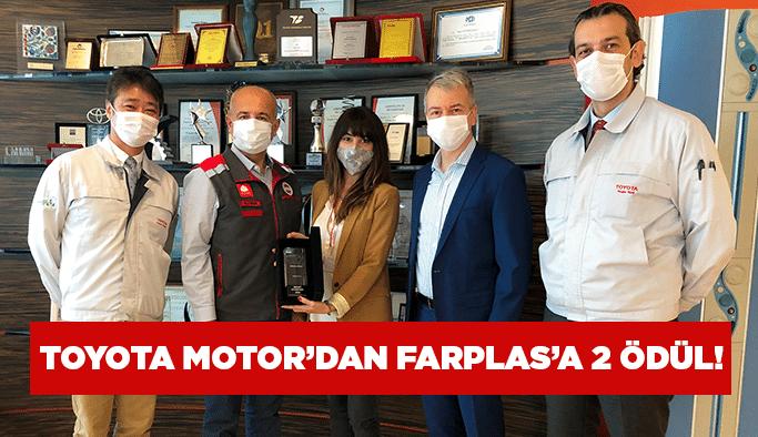 Toyota Motor'dan Farplas'a 2 ödül!