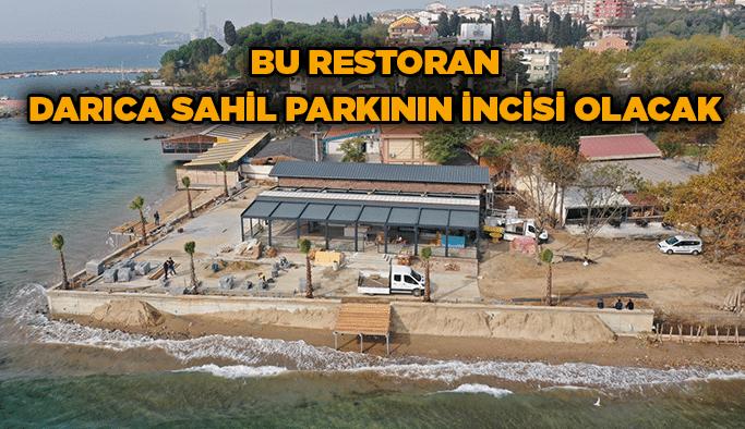 Bu restoran Darıca sahilparkının incisi olacak