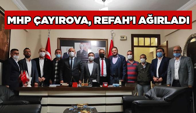 MHP Çayırova, Refah'ı ağırladı