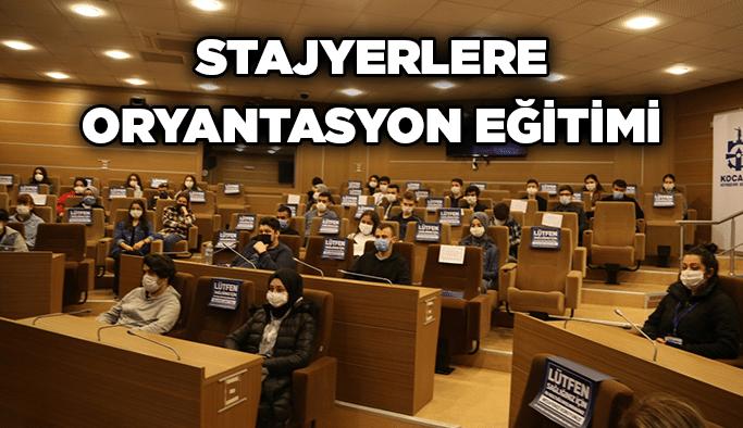 Stajyerlere oryantasyon eğitimi