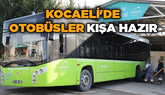 Kocaeli'de otobüsler kışa hazır