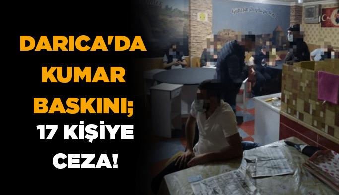 Darıca'da kumar baskını; 17 kişiye ceza!