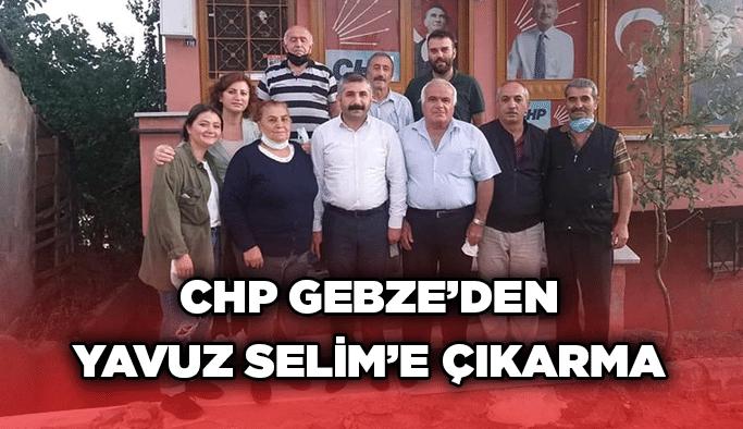 CHP Gebze'den Yavuz Selim'e çıkarma