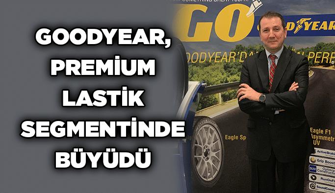 Goodyear, premium lastik segmentinde büyüdü